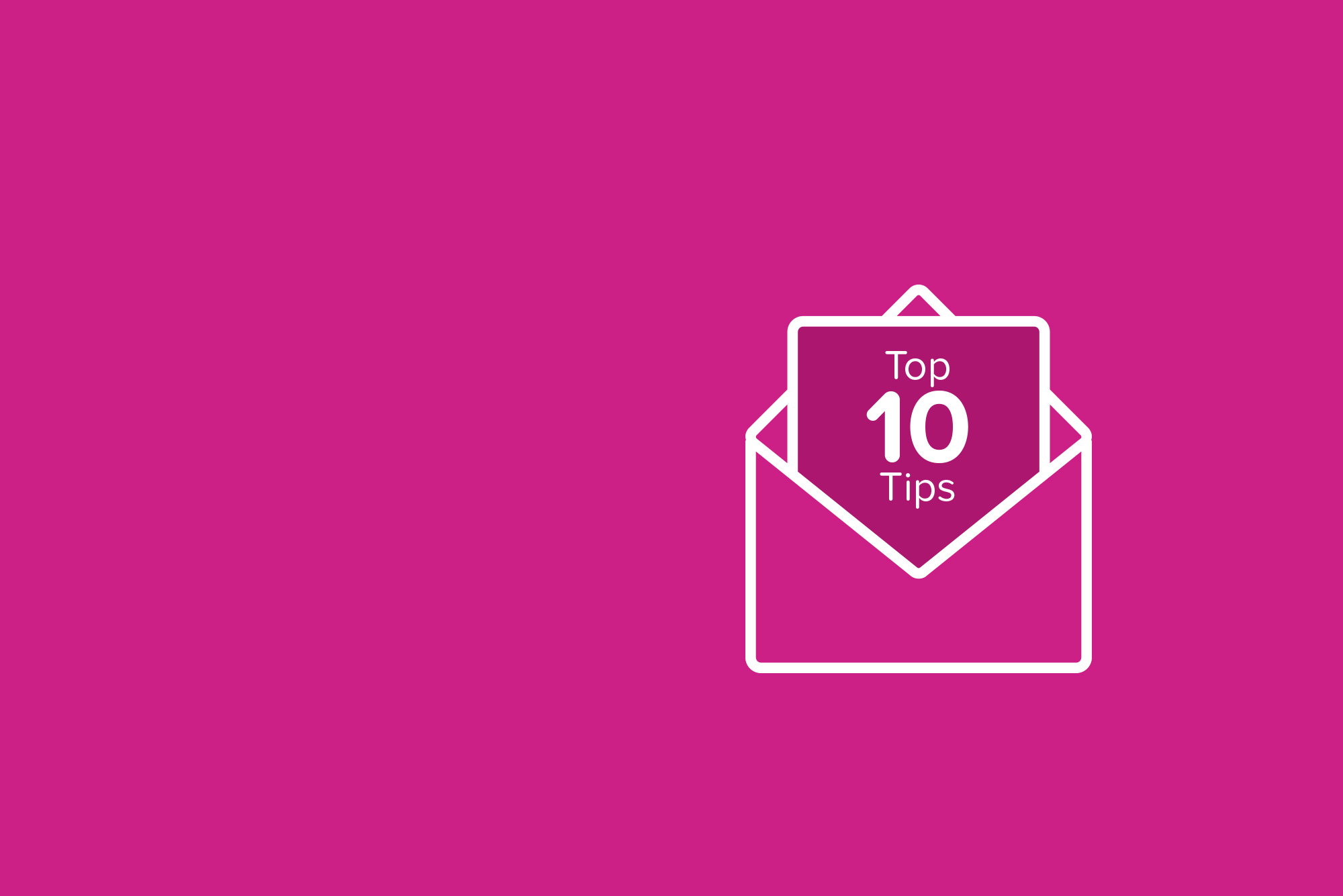 Email icon with top 10 tips text on pink background - Email marketing tips