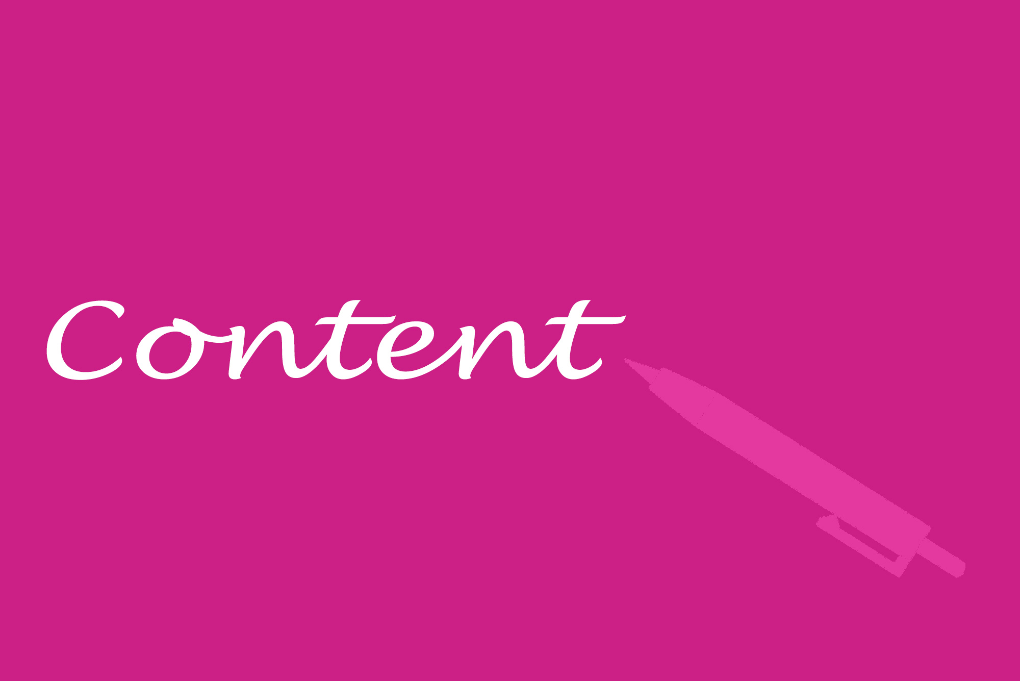 """Content"" written in white, with a pink background and a light pink pen silhouette"