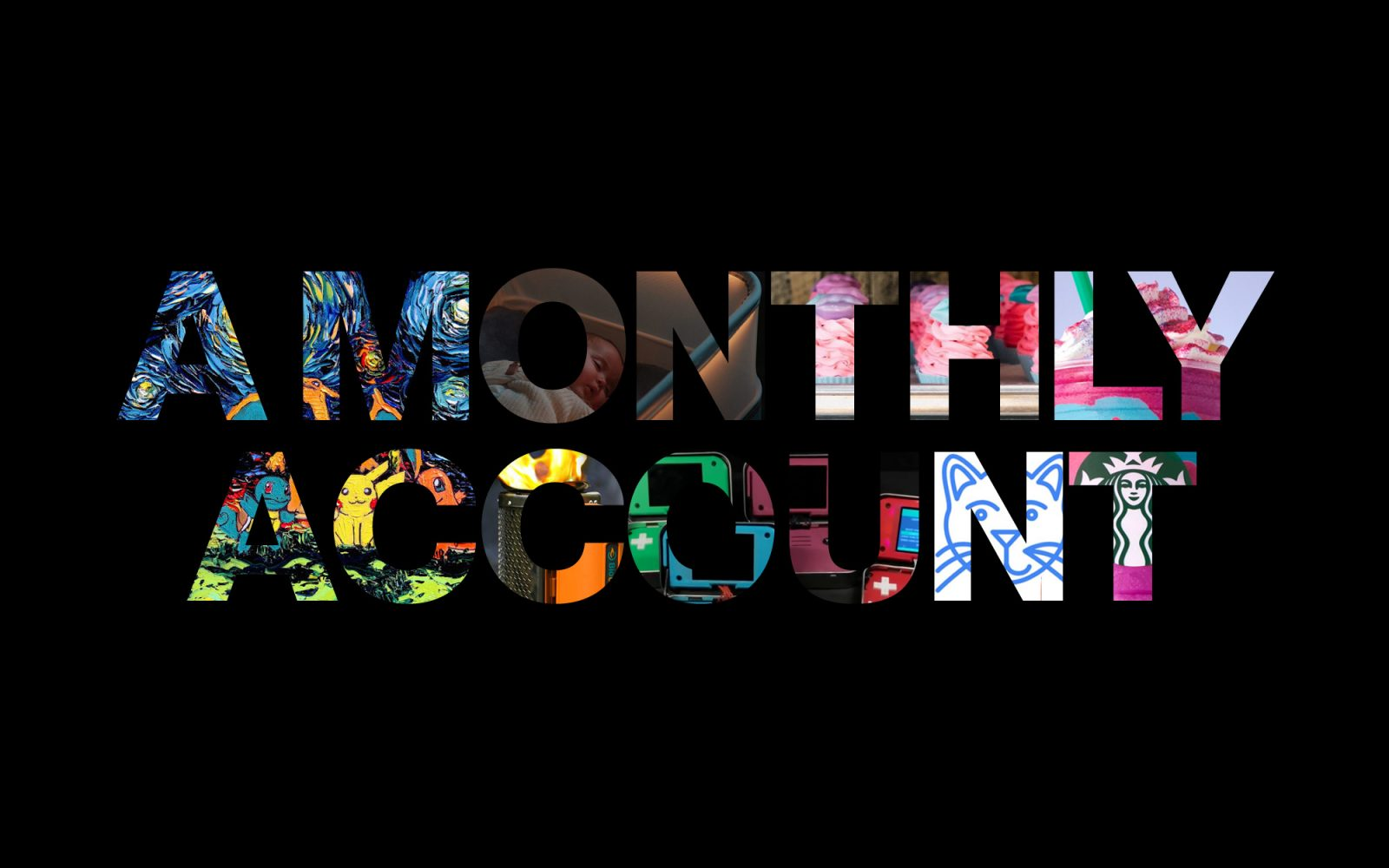A Monthly Account image with various pictures inside the letters
