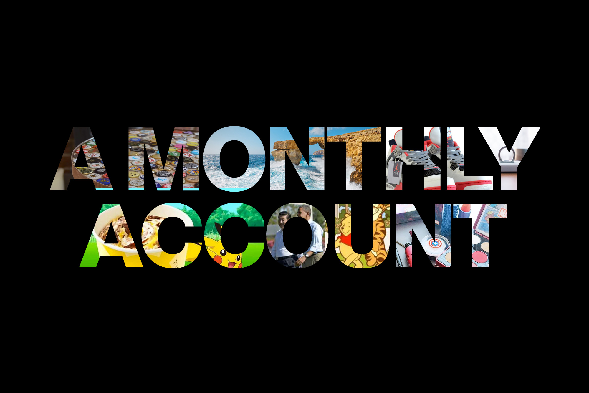 A Monthly Account July 2017 main image